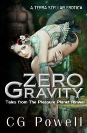 Zero Gravity ebook by C.G. Powell