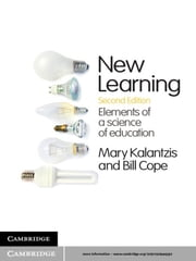 New Learning - Elements of a Science of Education ebook by Mary Kalantzis,Bill Cope