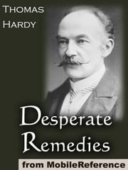 Desperate Remedies (Mobi Classics) ebook by Thomas Hardy