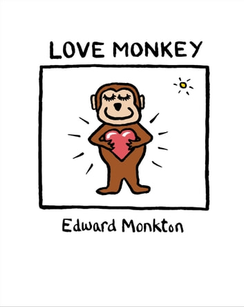 Love Monkey ebook by Edward Monkton
