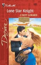 Lone Star Knight ebook by Cindy Gerard