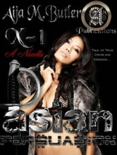 Asian Persuasion ebook by Butler, Aija M.