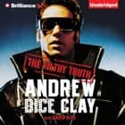 Filthy Truth, The audiobook by Andrew Dice Clay, David Ritz