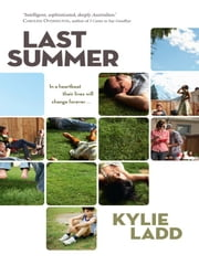 Last Summer ebook by Kylie Ladd