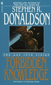 Forbidden Knowledge - The Gap Into Vision ebook by Stephen R. Donaldson
