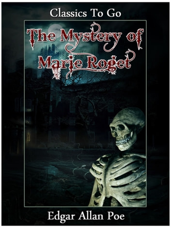 The Mystery of Marie Roget ebook by Edgar Allan Poe