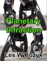 Planetary Infraction