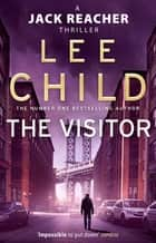 The Visitor - (Jack Reacher 4) ebook by Lee Child