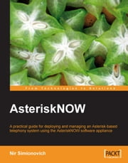 AsteriskNOW ebook by Nir Simionovich
