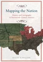 Mapping the Nation ebook by Susan Schulten