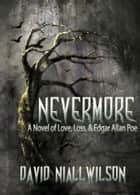 Nevermore eBook par David Niall Wilson