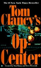 Op-Center 01 ebook by Tom Clancy, Steve Pieczenik, Jeff Rovin