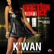 Eviction Notice - A Hood Rat Novel audiobook by K'wan, Buck 50 Productions