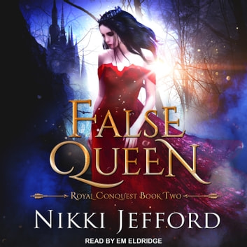 False Queen audiobook by Nikki Jefford