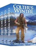 Mountain Man Series, Books 1-3 ebook by Greg Strandberg