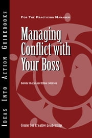 Managing Conflict with Your Boss ebook by Sharpe, Davida