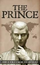 The Prince ebook by Niccolò Machiavelli