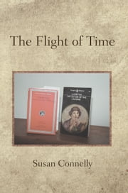 The Flight of Time ebook by Susan Connelly