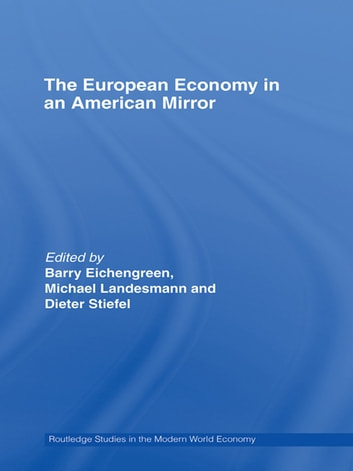 The European Economy in an American Mirror ebook by