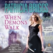 When Demons Walk audiobook by Patricia Briggs