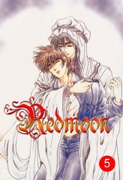 Redmoon Volume 5 ebook by Hwang, Mina