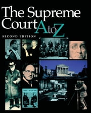 The Supreme Court A-Z ebook by Kenneth Jost