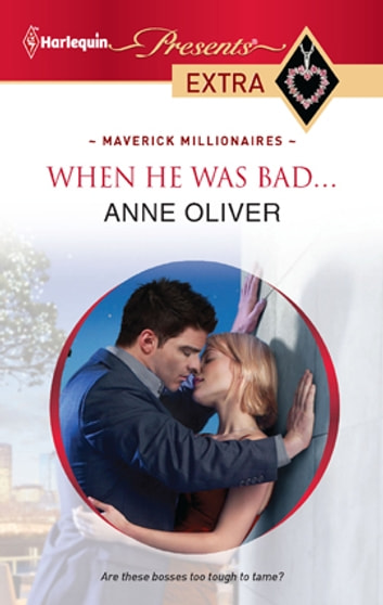 When He Was Bad... ebook by Anne Oliver