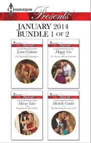 Harlequin Presents January 2014 - Bundle 1 of 2 - The Dimitrakos Proposition\Forged in the Desert Heat\The Tycoon's Delicious Distraction\The Most Expensive Lie of All ebook by Lynne Graham,Maisey Yates,Maggie Cox,Michelle Conder