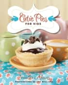 Cutie Pies for Kids ebook by Jennifer Adams