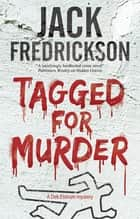 Tagged for Murder - A PI mystery set in Chicago ebook by Jack Fredrickson