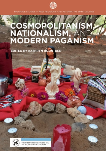Cosmopolitanism, Nationalism, and Modern Paganism ebook by