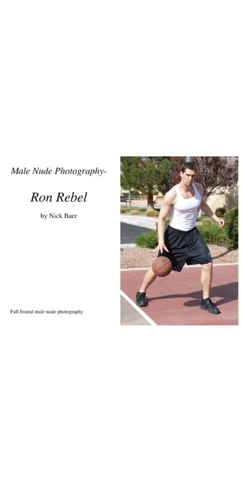 Male Nude Photography- Ron Rebel ebook by Nick Baer