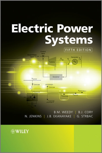 Electric Power Systems ebook by B. M. Weedy,B. J. Cory,N. Jenkins,Janaka B. Ekanayake,Goran Strbac