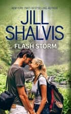Flash Storm eBook by Jill Shalvis