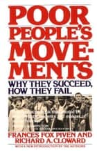 Poor People's Movements - Why They Succeed, How They Fail ebook by Frances Fox Piven, Richard Cloward