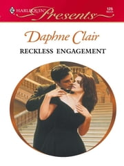 Reckless Engagement ebook by Daphne Clair