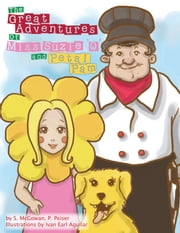 The Great Adventures Of Miss Suzie 'Q' and Petal Pam ebook by S. McGowan, P. Peiser