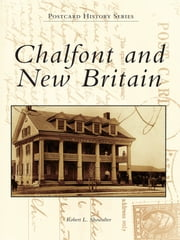 Chalfont and New Britain ebook by Robert L. Showalter
