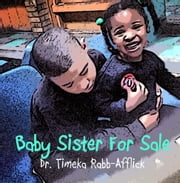 Baby Sister for Sale ebook by Tamika Rabb-Afflick