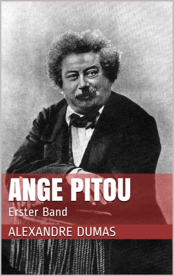 Ange Pitou - Erster Band ebook by Alexandre Dumas