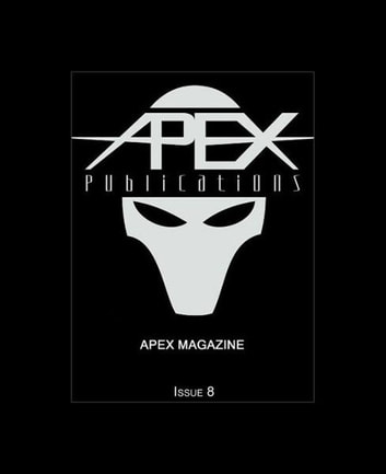 Apex Magazine: Issue 7 ebook by Jason Sizemore