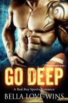 Go Deep ebook by