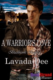 A Warrior's Love ebook by Lavada Dee