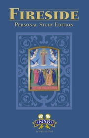 Fireside Personal Study Bible - NABRE ebook by US Catholic Conference of Catholic Bishops, Translator,Fireside Catholic Publishing