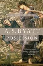 Possession ebook by A.S. Byatt