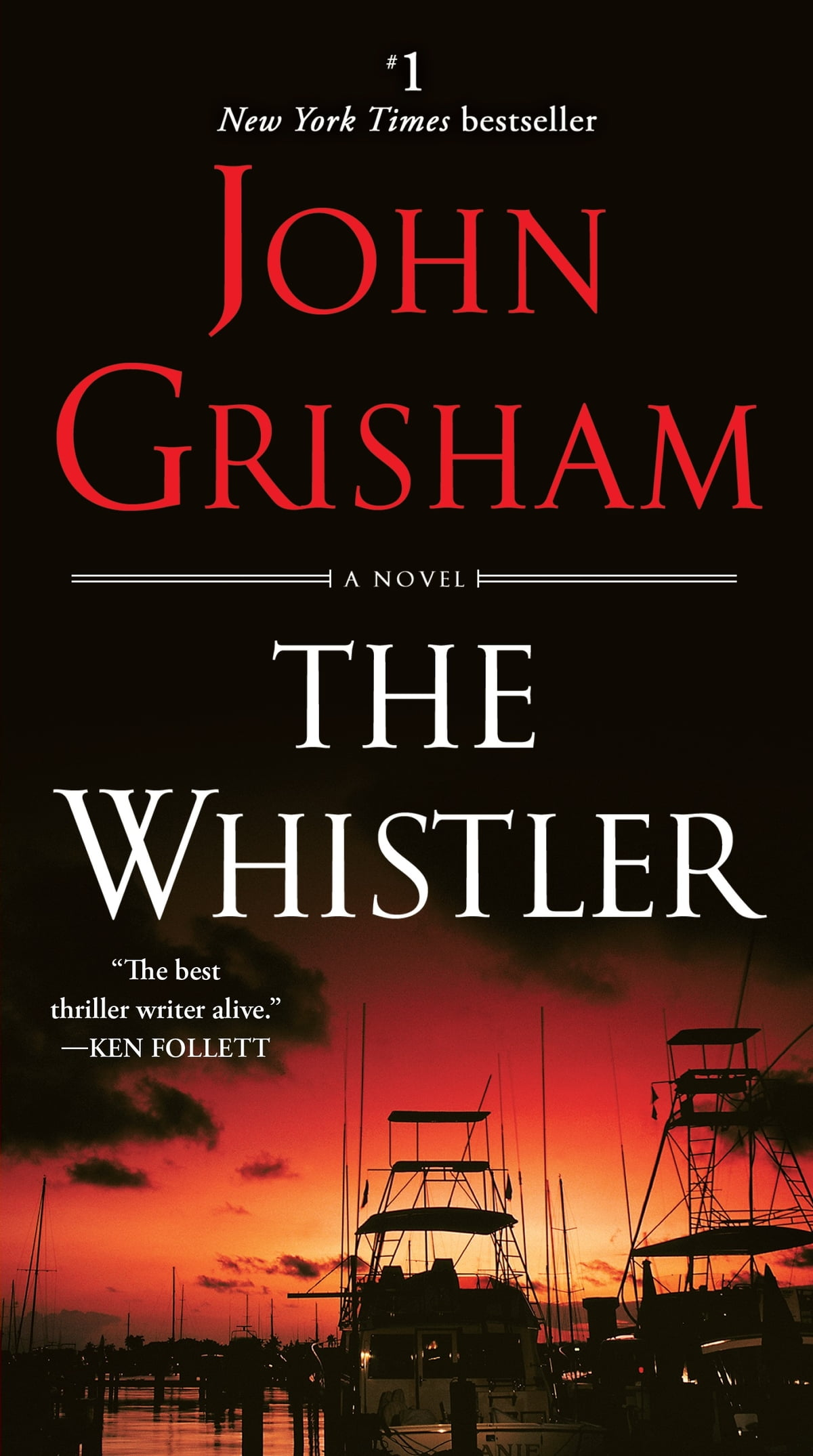The Whistler  A Novel Ebook By John Grisham