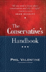 Conservative's Handbook - Defining the Right Position on Issues from A to Z ebook by Phil Valentine