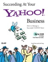 Succeeding at Your Yahoo! Business ebook by Linh Tang,Frank F. Fiore