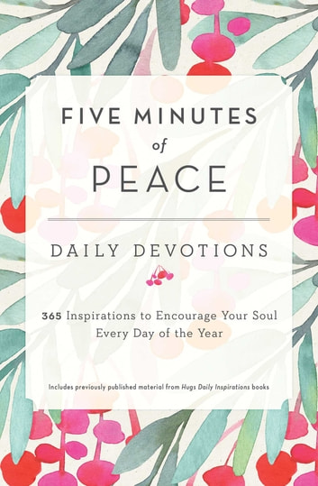 Five Minutes of Peace ebook by Freeman-Smith LLC