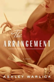 The Arrangement ebook by Ashley Warlick